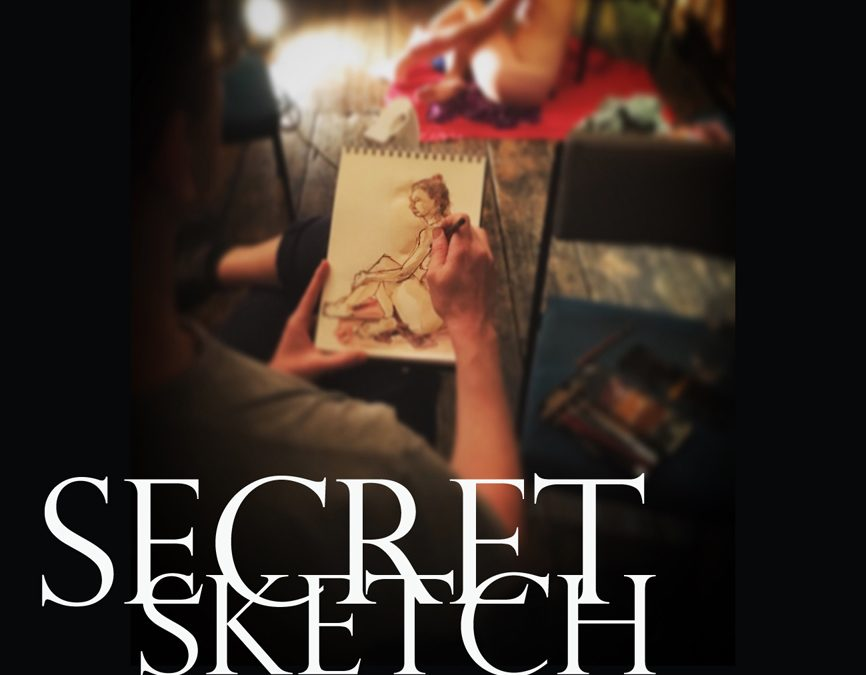 Secret Sketch – Saturday Daytime Life Drawing